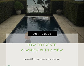 How To Create A Garden With A View